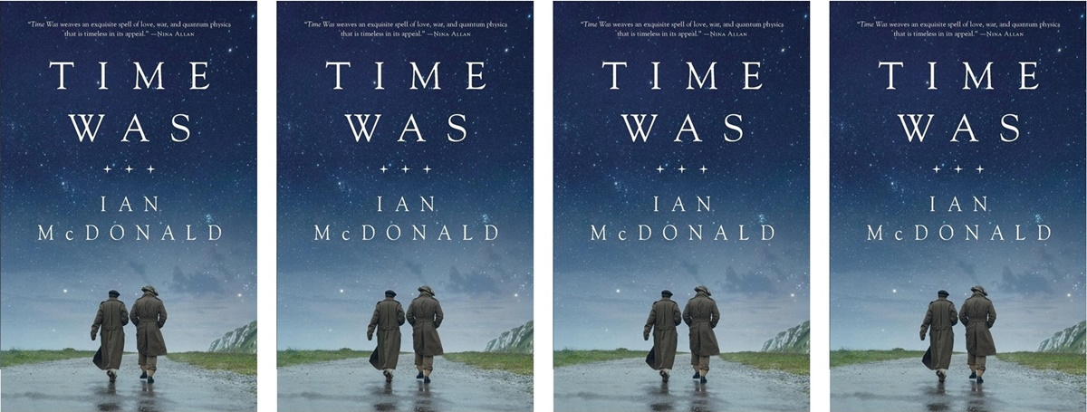 Time Travel Romance Novels, cover of Time Was by Ian McDonald, books