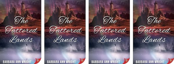 Fantasy Romance Novels, cover of The Tattered Lands by Barbara Ann Wright, books
