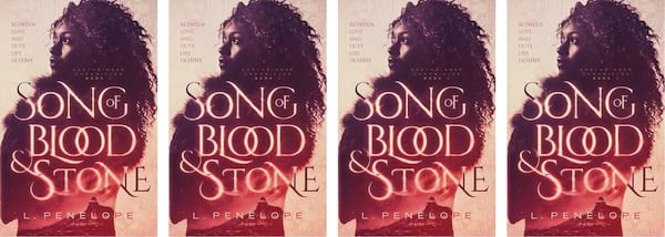 Fantasy Romance Novels, cover of Song of Blood and Stone L. Penelope, books