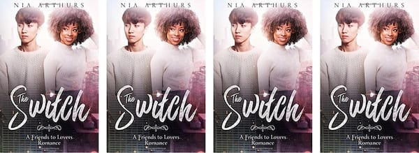 books, cover of The Switch by Nia Arthurs, Friends to Lovers Romance Novels