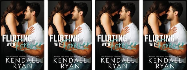 books, cover of Flirting With Forever by Kendall Ryan, Friends to Lovers Romance Novels
