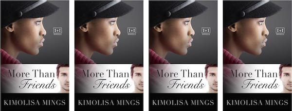 books, cover of More Than Friends by Kimolisa Mings, Friends to Lovers Romance Novels