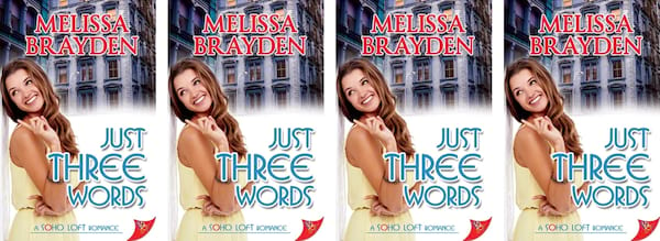 books, cover of Just Three Words by Melissa Brayden, Friends to Lovers Romance Novels