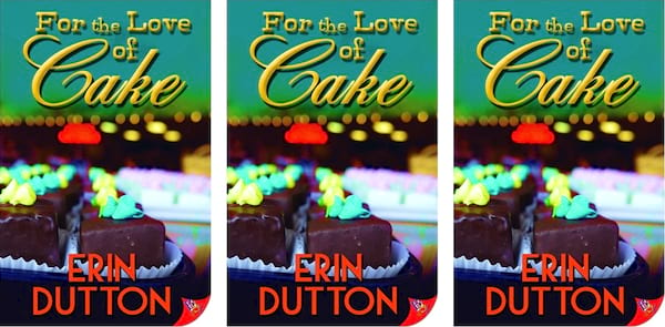 Reality Show TV Shows, cover of For the Love of Cake by Erin Dutton, books, tv