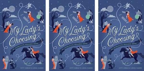 Choose Your Own Romance Novels, cover of My Lady's Choosing by Kitty Curran and Larris Zageris, books