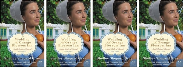 Amish Romance Novels, cover of A Wedding at the Orange Blossom Inn by Shelley Shepard Gray, books