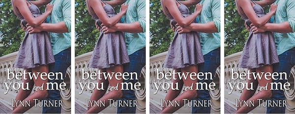 Disabled Romance Novels, cover of Between You and Me by Lynn Turner, books