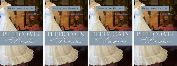 books, cover of Petticoats and Promises by Penelope Friday, Modern Novels Jane Austen Would Love