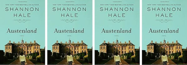 books, cover of Austenland by Shannon Hale, Modern Novels Jane Austen Would Love