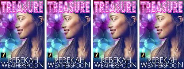 College Romance Novels, cover of Treasure by Rebekah Weatherspoon, books