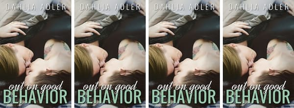 College Romance Novels, cover of Out on Good Behavior by Dahlia Adler, books