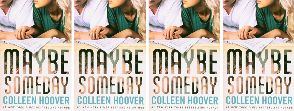 College Romance Novels, cover of Maybe Someday by Colleen Hoover, books