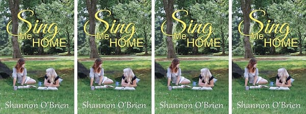 College Romance Novels, cover of Sing Me Home by Shannon O'Brien, books