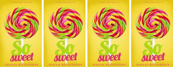 Plus Size Romance Novels, cover of So Sweet by Rebekah Weatherspoon, books