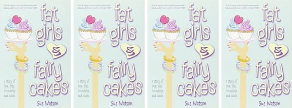 Plus Size Romance Novels, cover of Fat Girls and Fairy Cakes by Sue Watson, books