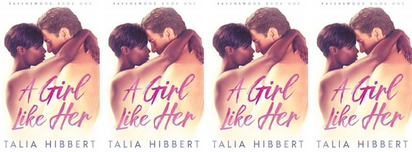 Plus Size Romance Novels, cover of A Girl Like Her by Talia Hibbert, books