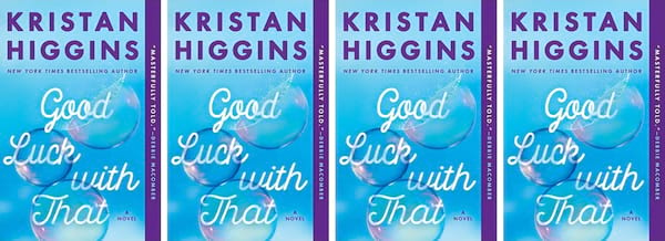 Plus Size Romance Novels, cover of Good Luck With That by Kristan Higgins, books