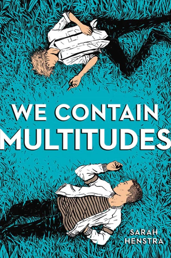 LGBTQ YA Romance Novels, cover of We Contain Multitudes by Sarah Henstra, books