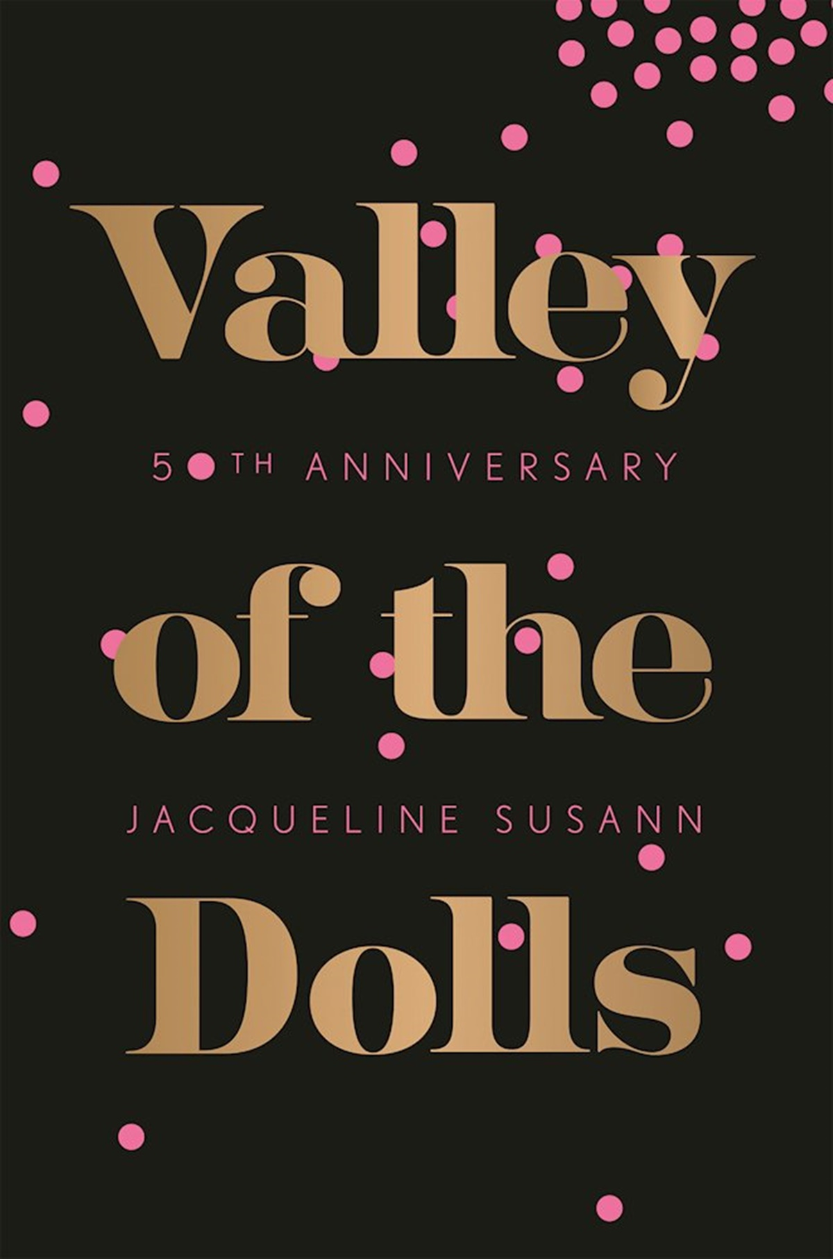Best Trashy Romance Novels, cover of Valley of the Dolls by Jacqueline Susann, books