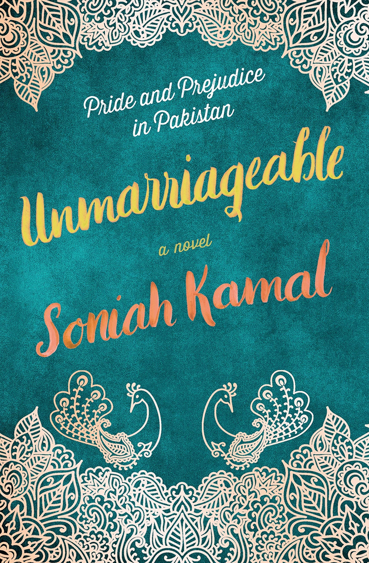 Clean Romance Novels, cover of Unmarriageable by Soniah Kamal, books