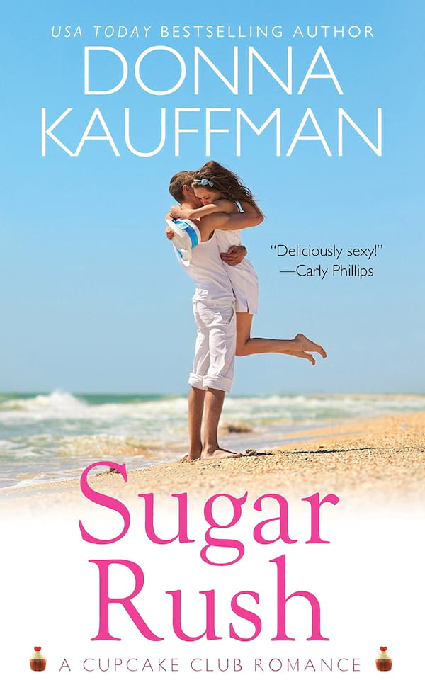 Romance Novels Set in Bakeries, cover of Sugar Rush by Donna Kauffman, books
