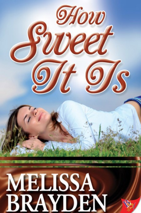 Romance Novels Set in Bakeries, cover of How Sweet It Is by Melissa Brayden, books