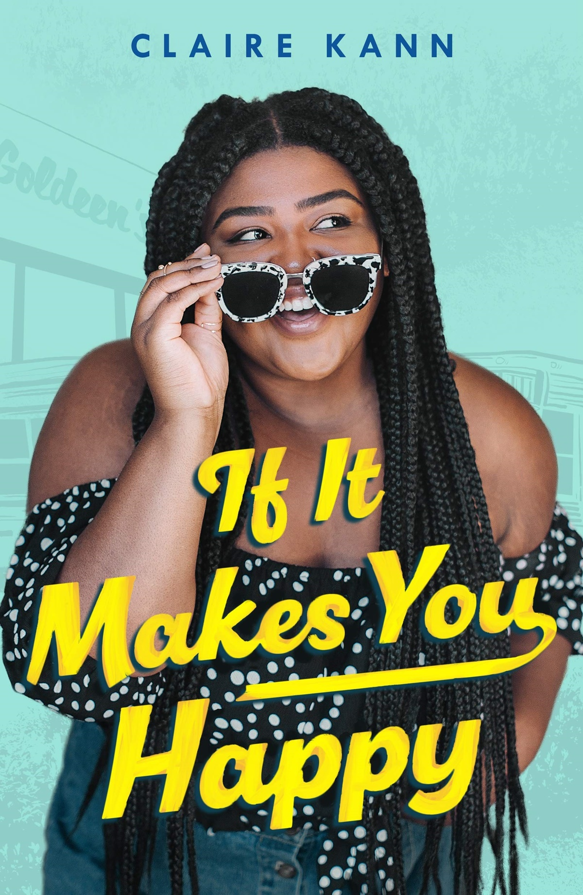 LGBTQ YA Romance Novels, cover of If it Makes You Happy by Claire Kann, books