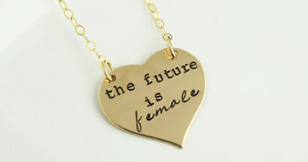 'The Future Is Female' necklace from Etsy