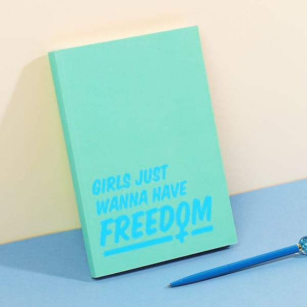 'Girls Just Wanna Have Freedom' notebook from Paperchase