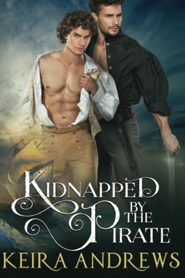 books, cover of Kidnapped by the Pirate by Keira Andrews, Pirate Romance Novesl