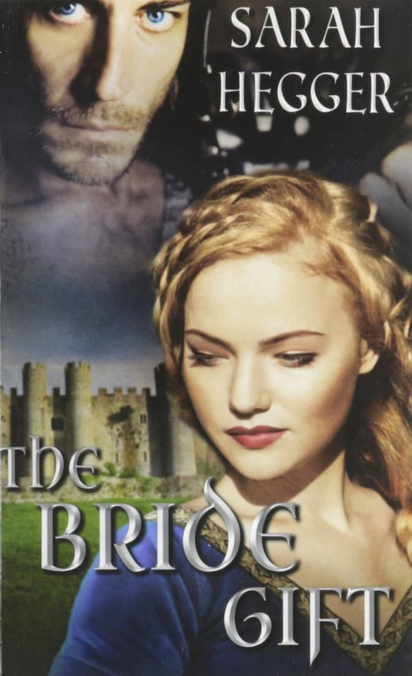 Medieval Romance Novels, cover of The Bride Gift by Sarah Heggar, books