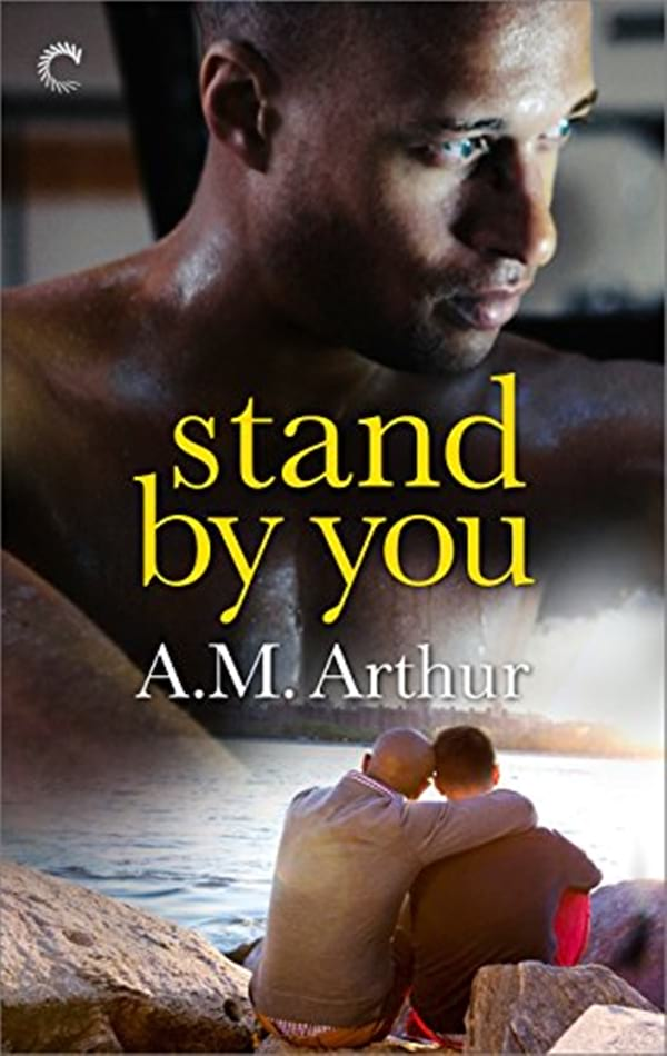 Coffee Shop Romance Novels, cover of Stand By You by A.M. Arthur, books