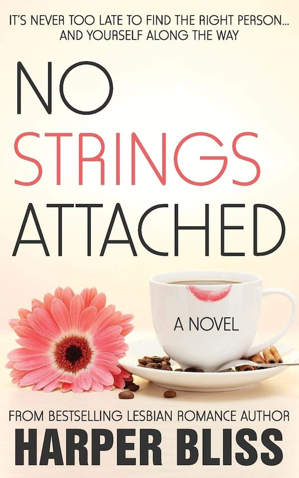 Coffee Shop Romance Novels, cover of No Strings Attached by Harper Bliss, books