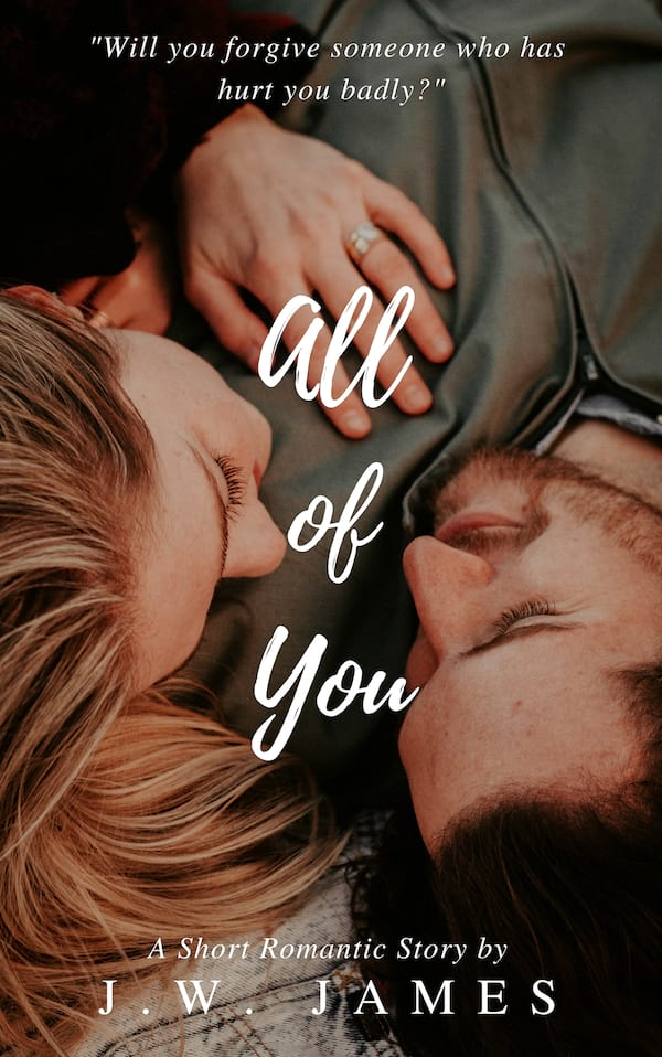 Short Romance Stories, cover of All of You by J.W. James, books