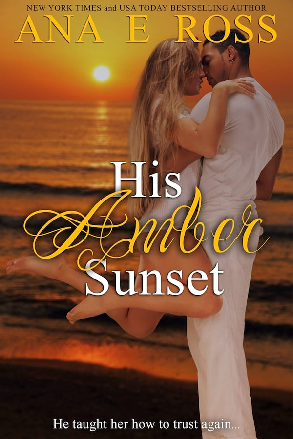books, cover of His Ambr Sunset by Ana E. Ross, Short Romance Stories