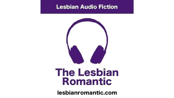 Romance Podcasts, cover image for The Lesbian Romantic podcast, books