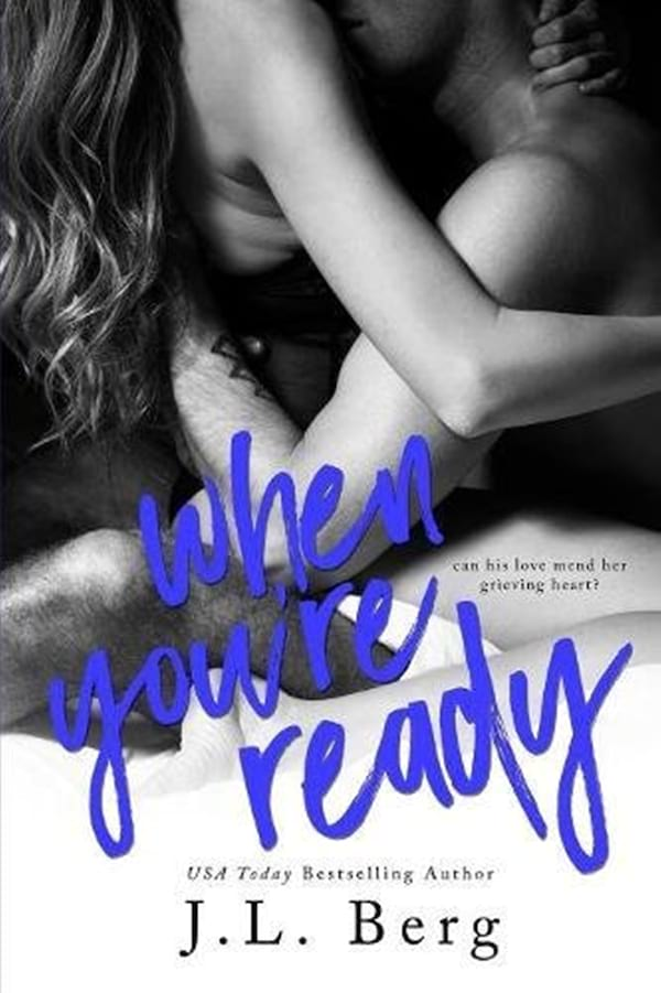 Self-Published Romance Novels, cover of When You're Ready by J.L. Berg, books