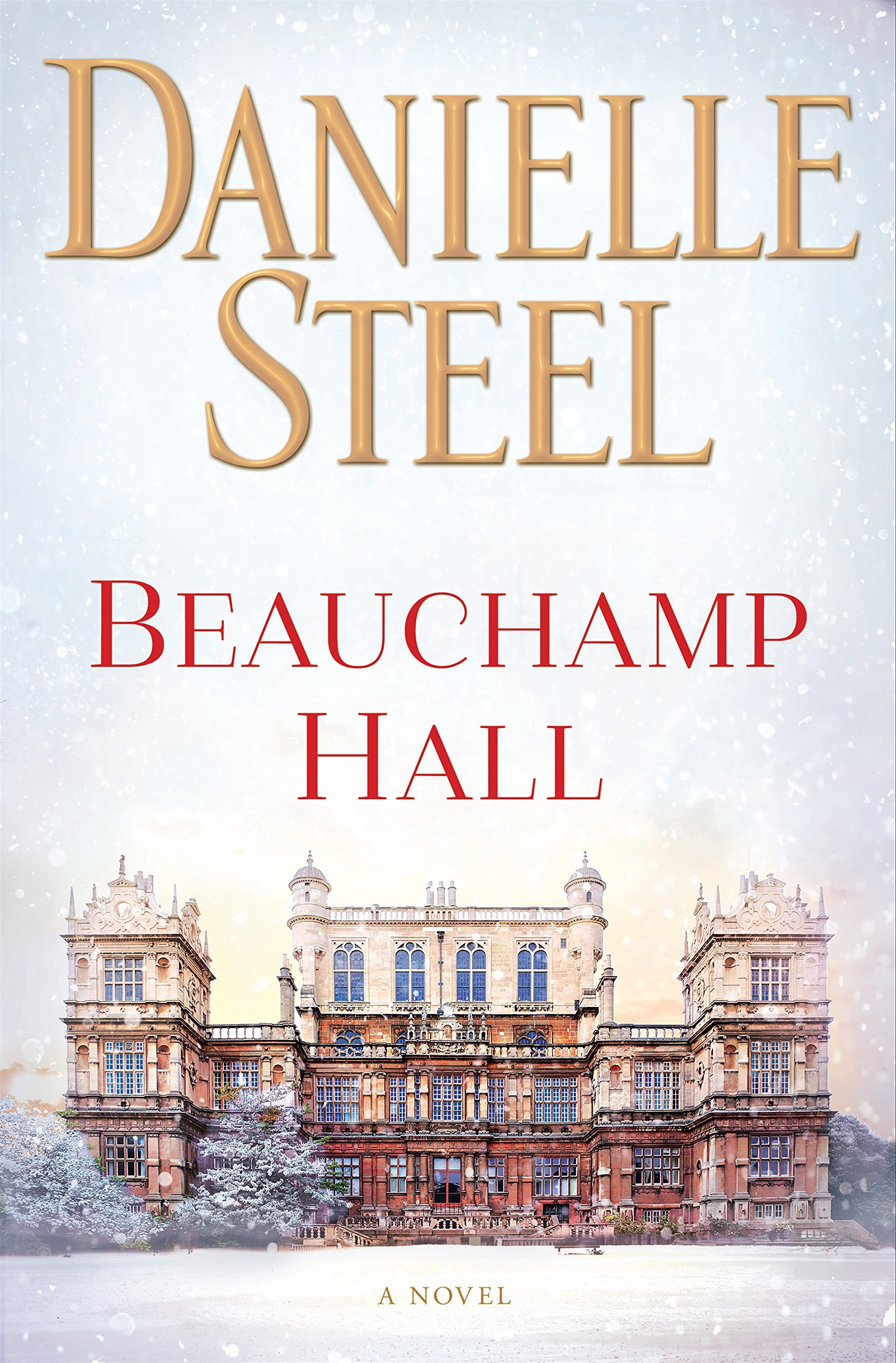 Danielle Steel Books, cover of Beauchamp Hall by Danielle Steel, books