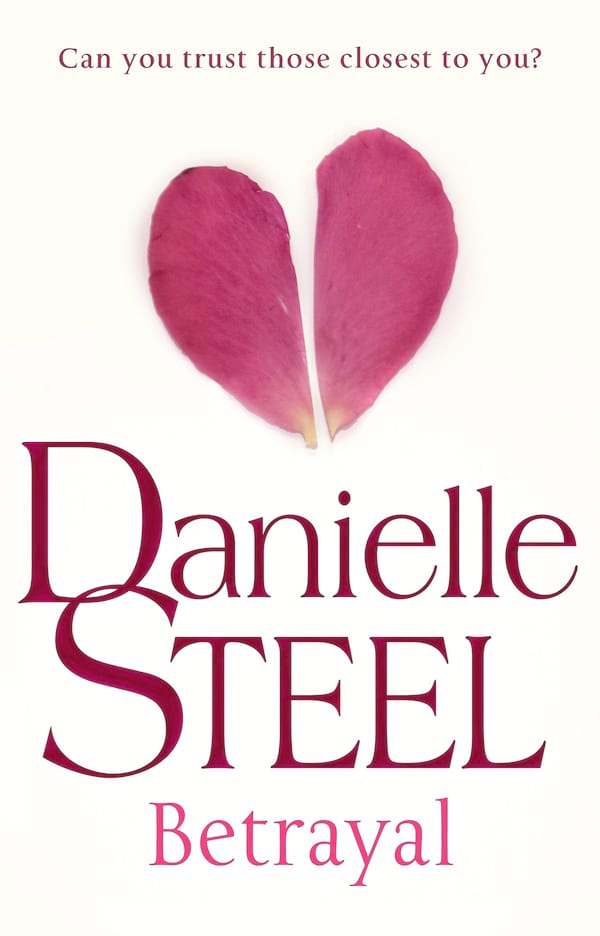 Danielle Steel Books, cover of Betrayal by Danielle Steel, books