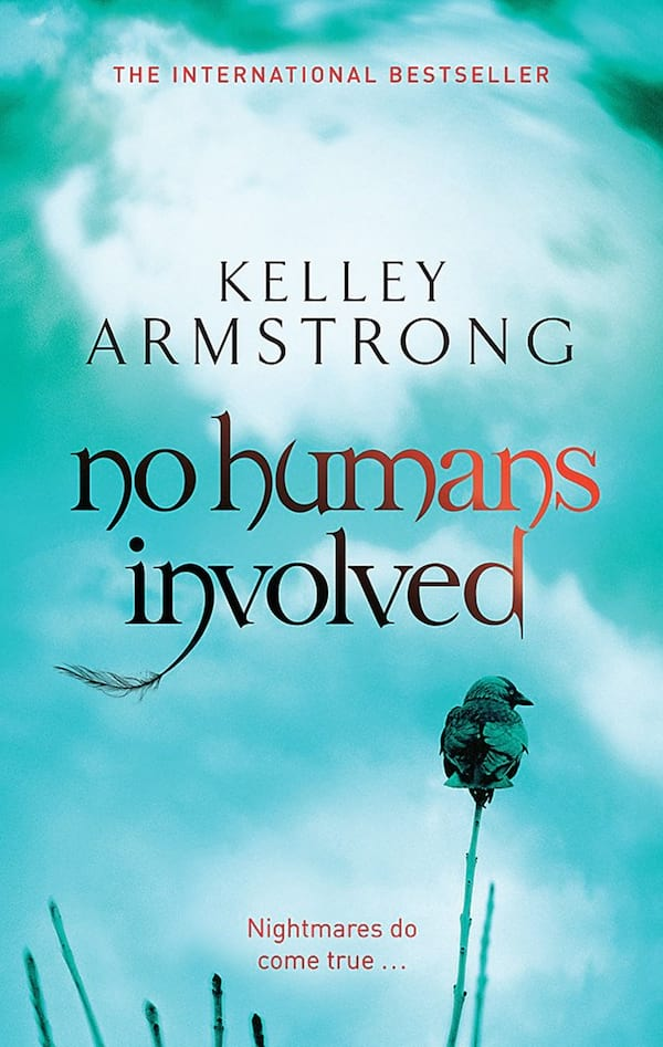 Haunting Romance Novels, cover of No Humans Involved by Kelley Armstrong, books