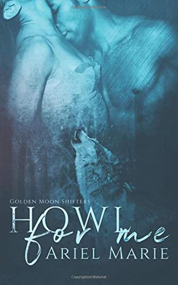 New Romance Audiobooks, cover of Howl For Me by Ariel Marie, books
