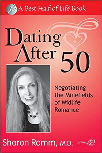 Dating After 50: Negotiating the Minefields of Mid-Life Romance book cover from Amazon