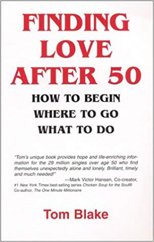 Finding Love After 50: How to Begin, Where to Go, What to Do book cover from Amazon