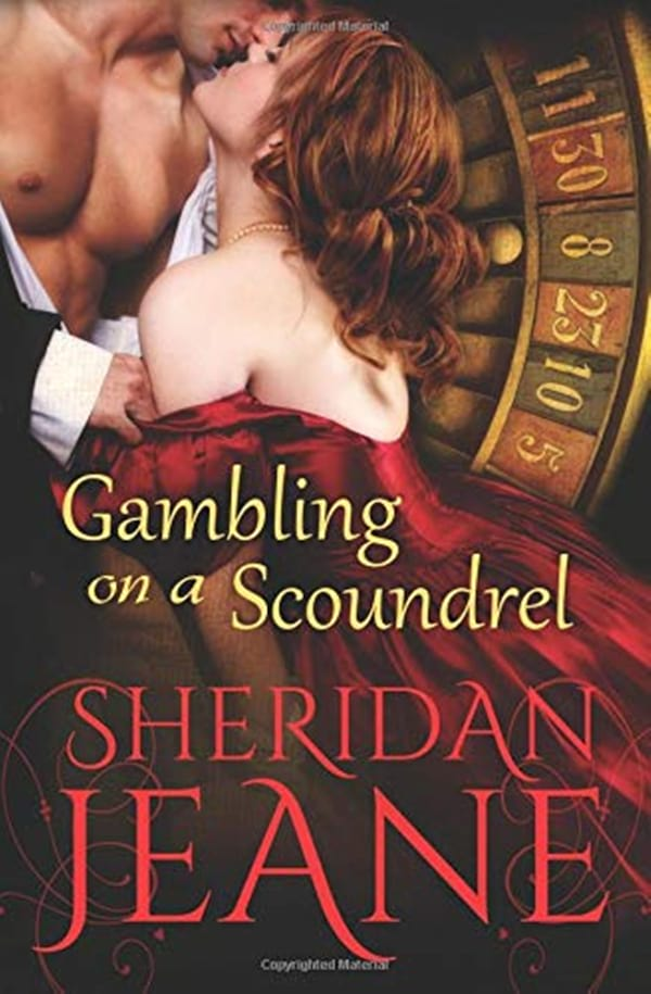 Romance Novels About Writers, cover of Gambling on a Scoundral by Sheridan Jeane, books