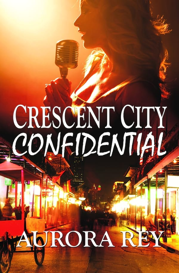 Romance Novels About Authors, cover of Crescent City Confidential by Aurora Rey, books