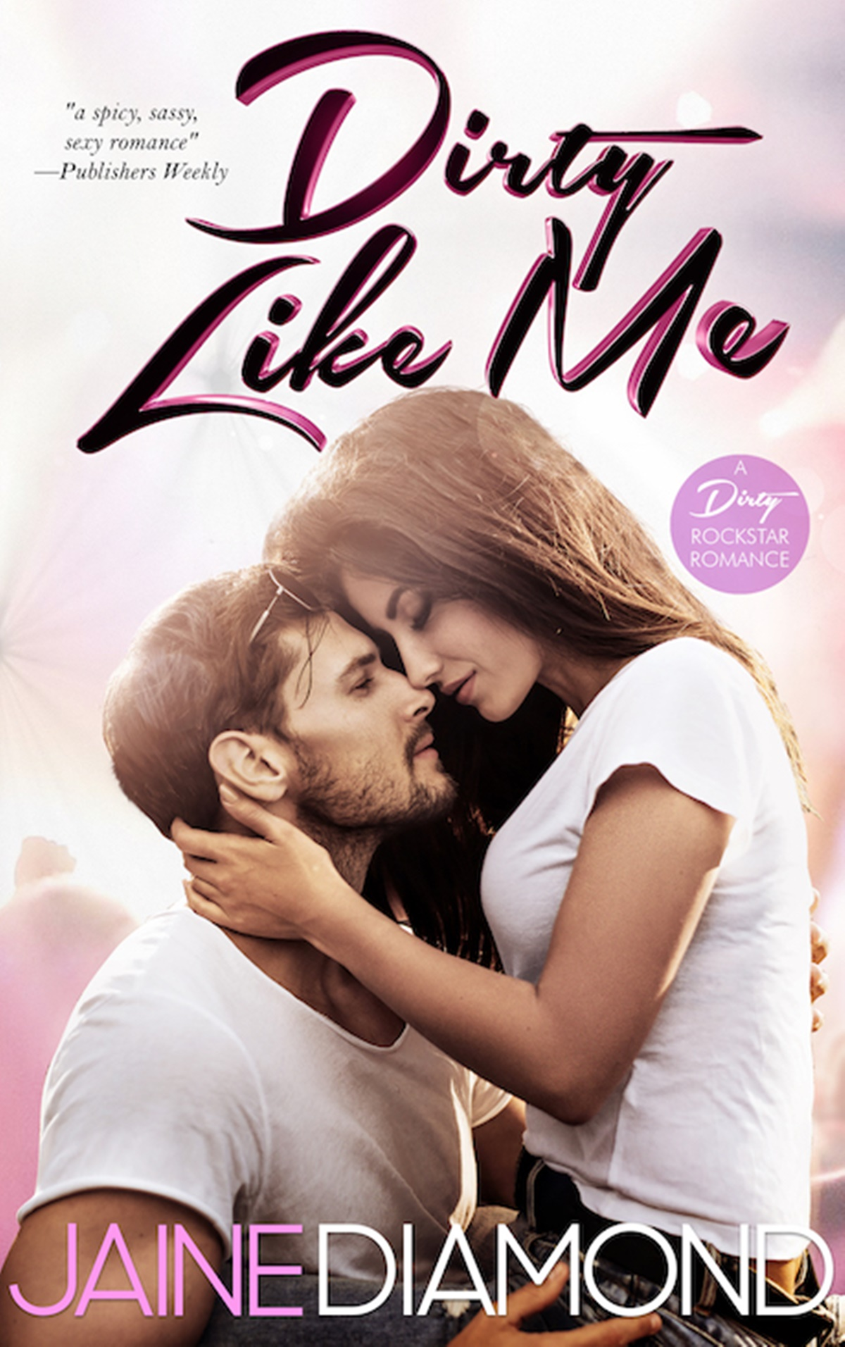 Fake Relationship Romance Novels, cover of Dirty Like Me by Jaine Diamond, books