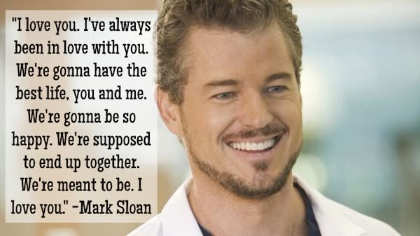 Mark Sloan quote about being meant to be