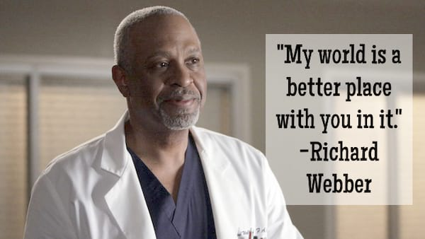 Richard Webber relationship quote from Grey's Anatomy