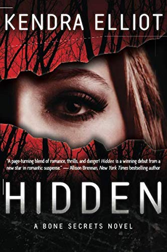 Mystery Romance Novels, cover of Hidden by Kendra Elliot, books