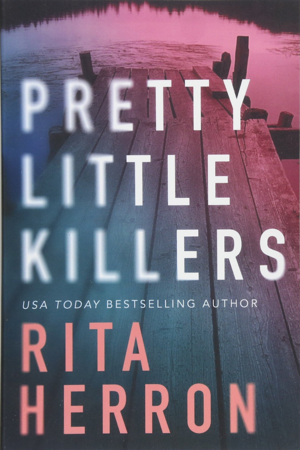 Mystery Romance Novels, cover of Pretty Little Killers by Rita Herron, books